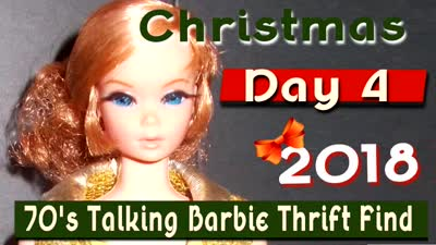 Christmas 2018 Day 4 ~ 70s Talking Barbie
