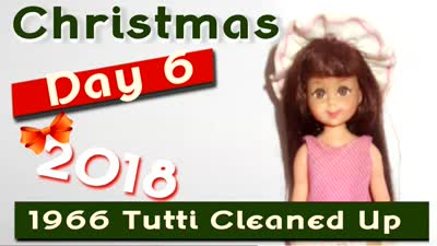 Christmas 2018 Day 6 ~ 1966 Tutti Cleaned Up