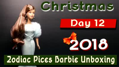 Christmas 2018 Day 12 ~ Zodiac Pisces Barbie Unboxing